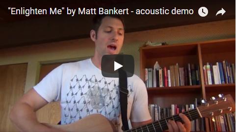 Enlighten Me acoustic video